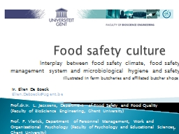 Food safety culture Interplay between food safety climate, food safety PowerPoint PPT Presentation