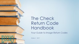 The Check  Return Code Handbook Your Guide to Image Return Codes
