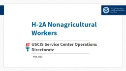 H-2A   Nonagricultural Workers PowerPoint PPT Presentation