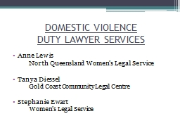 DOMESTIC VIOLENCE  DUTY LAWYER SERVICES
