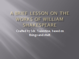 A Brief Lesson on the Works of William Shakespeare