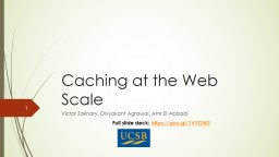 Caching at the Web Scale