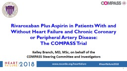 Rivaroxaban Plus Aspirin in Patients With and Without Heart Failure and Chronic Coronary or Peripheral Artery Disease: