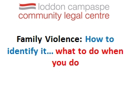Family Violence:  How to identify it…