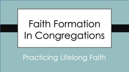 Faith Formation        In Congregations