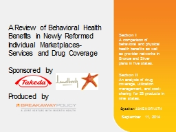 A Review of Behavioral Health Benefits in Newly Reformed Individual Marketplaces- Services and Drug Coverage PowerPoint PPT Presentation