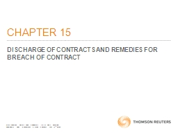 CHAPTER 15 DISCHARGE OF CONTRACTS AND REMEDIES FOR BREACH OF CONTRACT