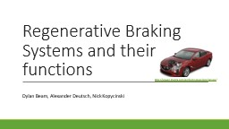 Regenerative Braking Systems and their functions