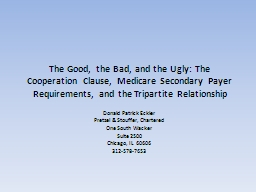 The Good, the Bad, and the Ugly: The Cooperation Clause, Medicare Secondary Payer Requirements, and the Tripartite Relationship