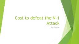 Cost to defeat the N-1 Attack