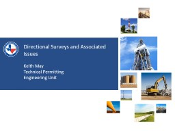 Directional Surveys and Associated Issues