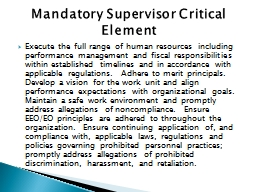 Execute the full range of human resources including performance management and fiscal responsibilities within established timelines and in accordance with applicable regulations.  Adhere to merit principals.  Develop a vision for the work unit and align p PowerPoint PPT Presentation