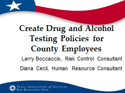 Create Drug and Alcohol Testing Policies for County Employees