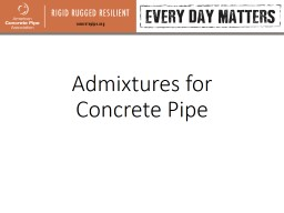 Admixtures for Concrete Pipe