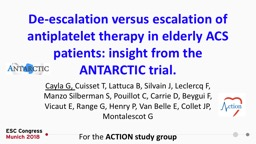 De-escalation versus escalation of antiplatelet therapy in elderly ACS patients: insight from the ANTARCTIC trial.