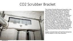 CO2 Scrubber Bracket