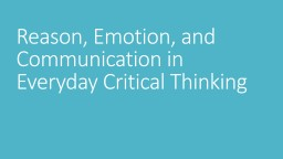 Reason, Emotion, and Communication in