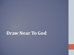 Draw Near To God God Invites Us – Awesome Thought