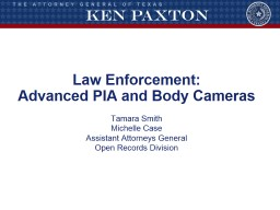 Law Enforcement: Advanced PIA and Body Cameras