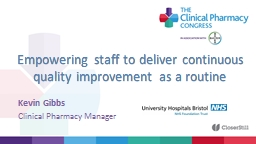 Empowering staff to deliver continuous quality improvement as a routine