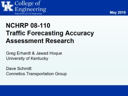 NCHRP 08-110 Traffic Forecasting Accuracy Assessment Research