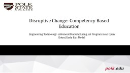 Disruptive Change of the College Institution: Competency Based Education