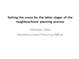 Setting the scene for the latter stages of the neighbourhood planning process