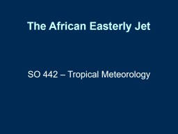 The African  Easterly Jet