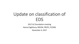 Update on classification of EDS