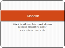 What is the difference between and infectious disease and noninfectious disease?
