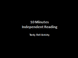 10 Minutes  Independent Reading