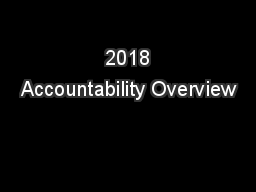 2018 Accountability Overview