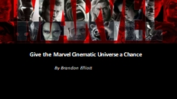 Give the  Marvel Cinematic