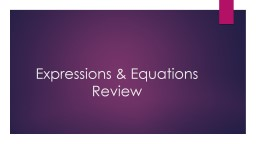 Expressions & Equations Review