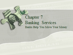 Chapter 7 Banking Services