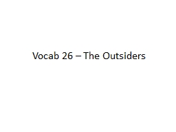 Vocab 26 – The Outsiders