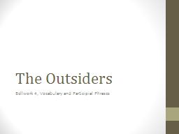 The Outsiders  Bellwork