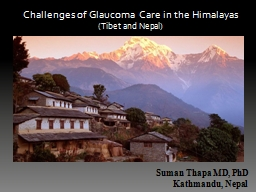 Challenges of Glaucoma Care in the Himalayas