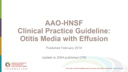 AAO-HNSF Clinical Practice Guideline: Otitis Media with Effusion