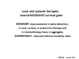 Local and systemic therapies:
