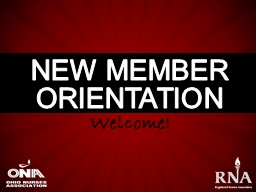 New Member Orientation Welcome!