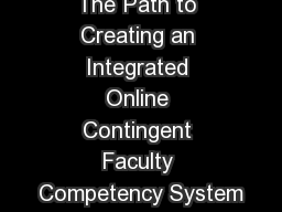 The Path to Creating an Integrated Online Contingent Faculty Competency System