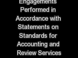 Engagements Performed in Accordance with Statements on Standards for Accounting and Review Services