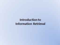 Introduction to  Information Retrieval