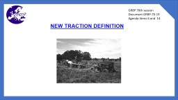NEW TRACTION DEFINITION GRBP 70th session