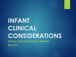 Infant  clinical considerations