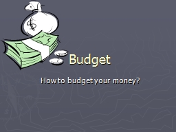 Budget How to budget your money?