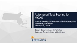 Automated Test Scoring for MCAS