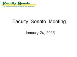 Faculty Senate Meeting  January 24, 2013
