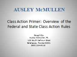 Class Action Primer: Overview of the Federal and State Class Action Rules